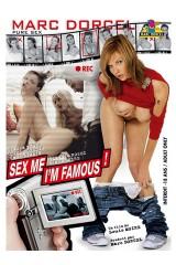 Sex me I'm famous !