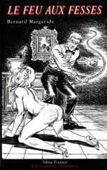 Le feu aux fesses