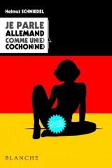 Je parle Allemand comme un(e) cochon(ne)