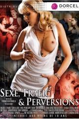 Sexe, trafic & perversions