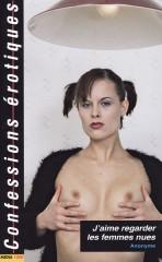 J'aime regarder les femmes nues