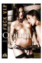 Fuck You V.I.P. : Opium