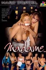 Madame...