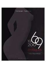 1969 - 2009 Années Erotiques