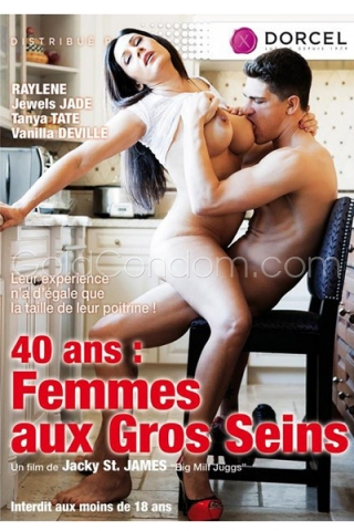 40 ans : Femmes aux gros seins